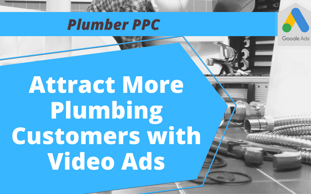 Attract More Plumbing Customers
